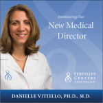 New Medical Director Fertility Center