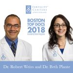 Boston Magazine Recognized Our Physicians, Dr. Robert Weiss and Dr. Beth Plante as Two of the Top Reproductive Endocrinologists